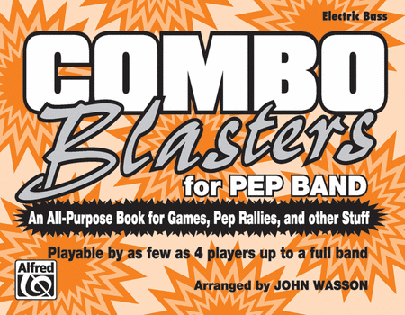 Combo Blasters for Pep Band (Electric Bass)