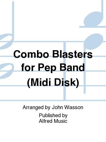 Combo Blasters for Pep Band (Midi Disk)