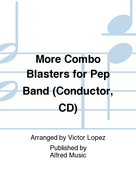 More Combo Blasters for Pep Band (Conductor, CD)