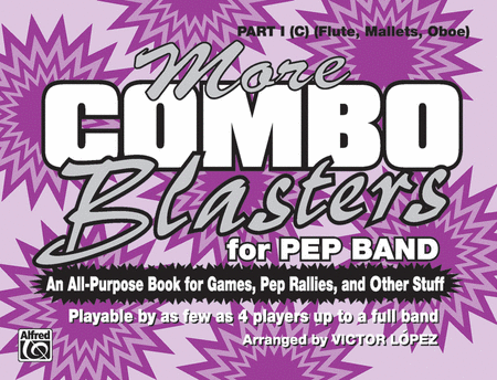 More Combo Blasters for Pep Band - Part I (Flute, Mallets, Oboe)