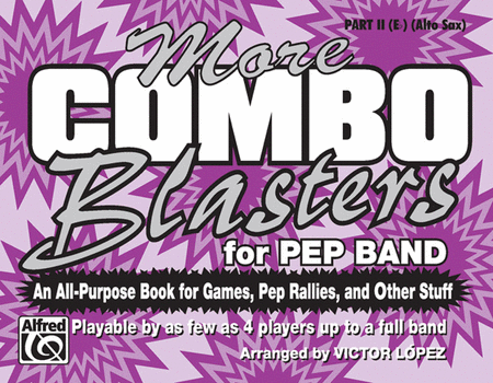 More Combo Blasters for Pep Band - Part II (Eb Alto Saxophone)