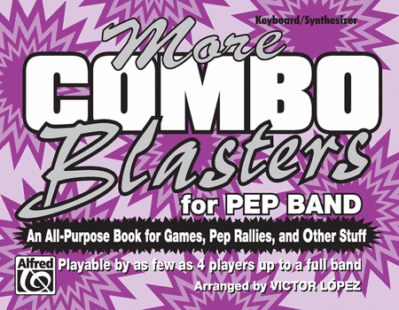 More Combo Blasters for Pep Band (Keyboard/Synthesizer)