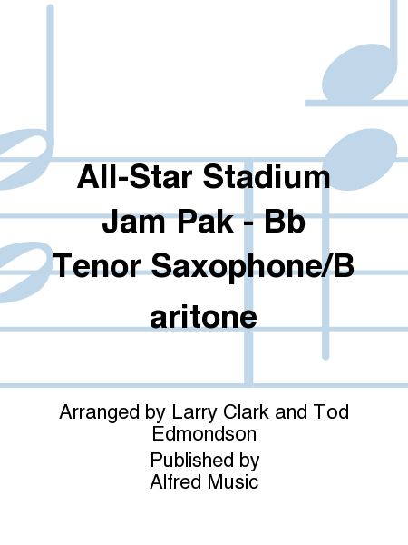 All-Star Stadium Jam Pak - Bb Tenor Saxophone/Baritone