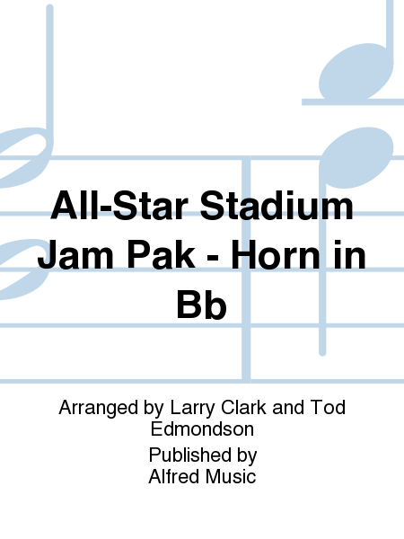 All-Star Stadium Jam Pak - Horn in Bb