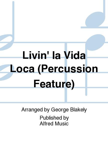 Livin' la Vida Loca (Percussion Feature)