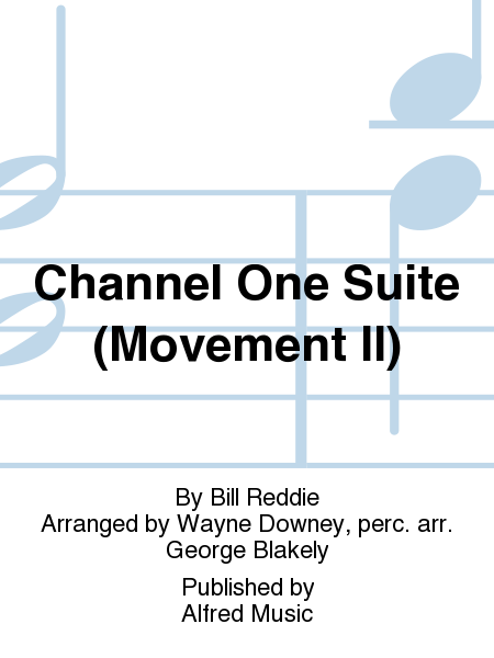 Channel One Suite (Movement II)