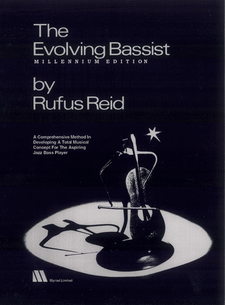The Evolving Bassist -- Millennium Edition