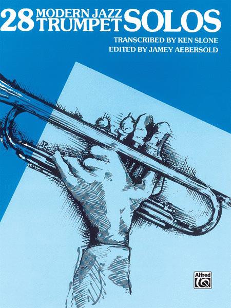 28 Modern Jazz Trumpet Solos, Book 1