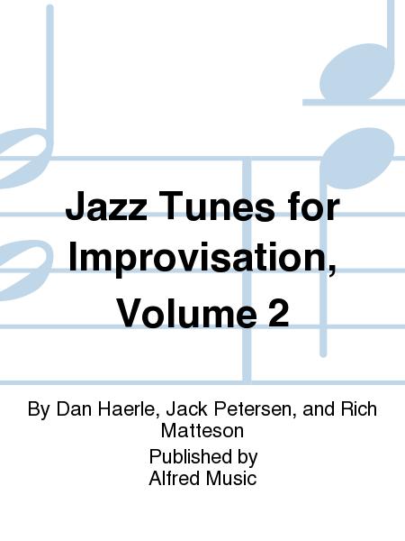 Jazz Tunes for Improvisation, Volume 2
