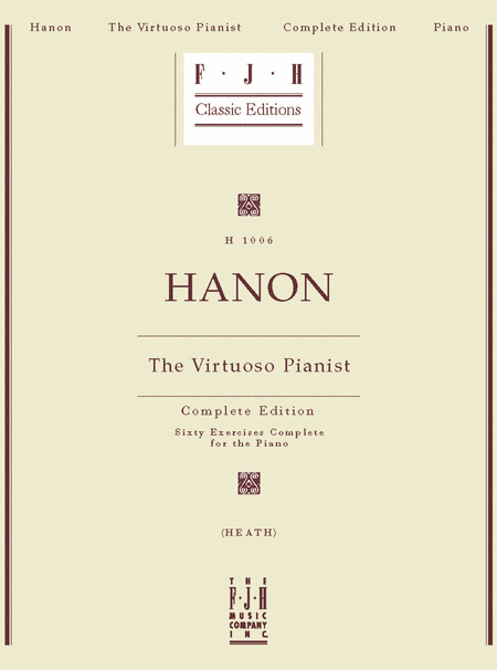 Hanon: The Virtuoso Pianist, Complete Edition