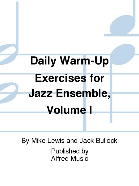Daily Warm-Up Exercises for Jazz Ensemble, Volume I