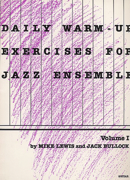 Daily Warm Up Exercises For Jazz Ensemble, Volume 1 - Guitar