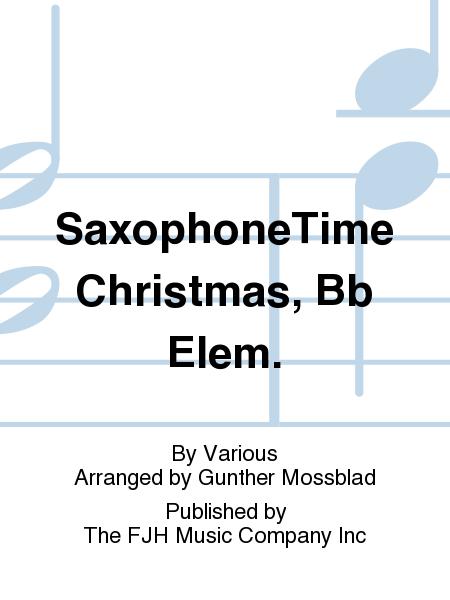 SaxophoneTime Christmas, Bb Elem.