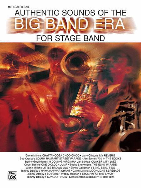 Authentic Sounds Of The Big Band Era, 1st E-flat Alto Saxophone