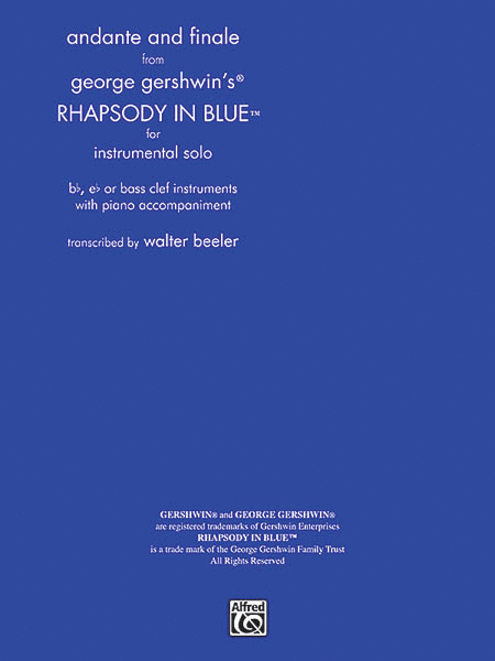 Andante and Finale from Rhapsody in Blue - for Instrumental Solo