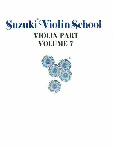 Suzuki Violin School, Volume 7 - Violin Part