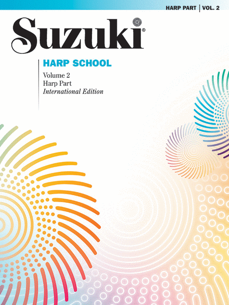 Suzuki Harp School, Volume 2 - Harp Part