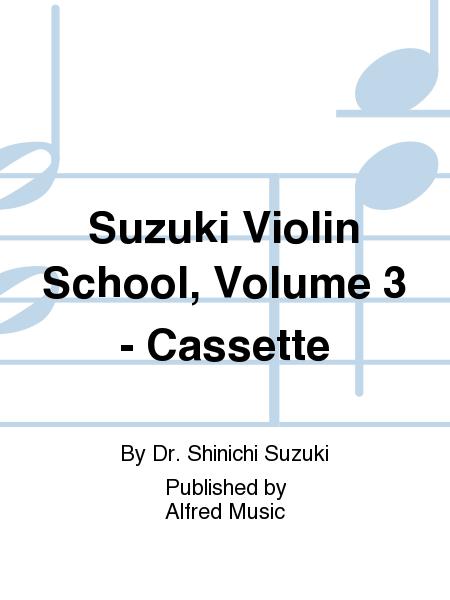 Suzuki Violin School, Volume 3 - Cassette