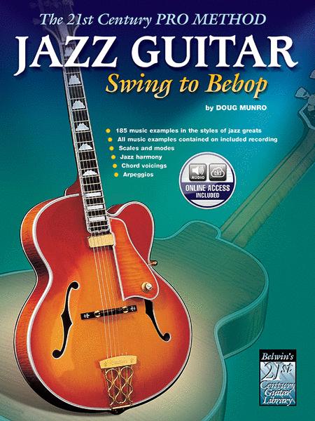 21st Century Pro Method - Jazz Guitar - Swing to Bebop (Book/CD)