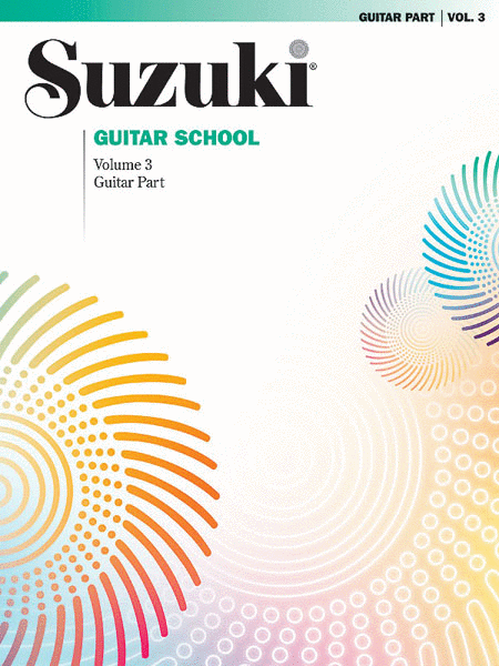 Suzuki Guitar School, Volume 3 - Guitar Part