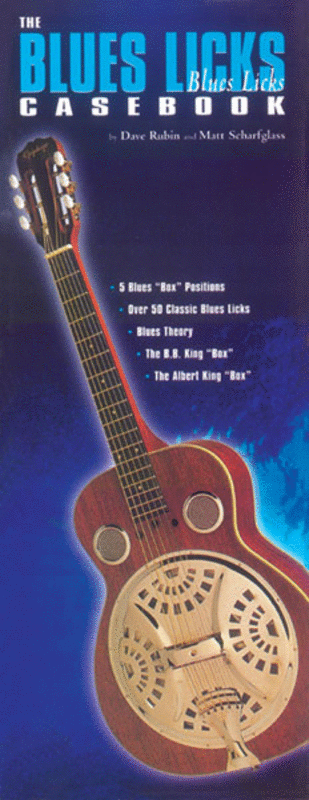 The Blues Licks Casebook