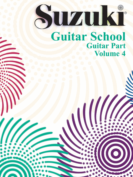 Suzuki Guitar School, Volume 4 - Guitar Part