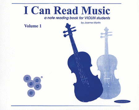 I Can Read Music - Volume 1 (Violin)