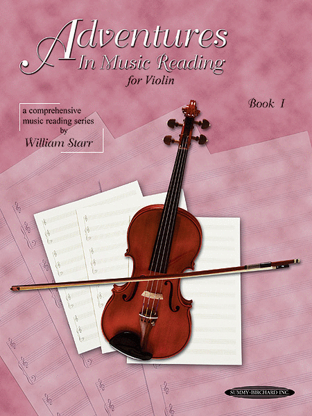 Adventures in Music Reading for Violin, Book 1