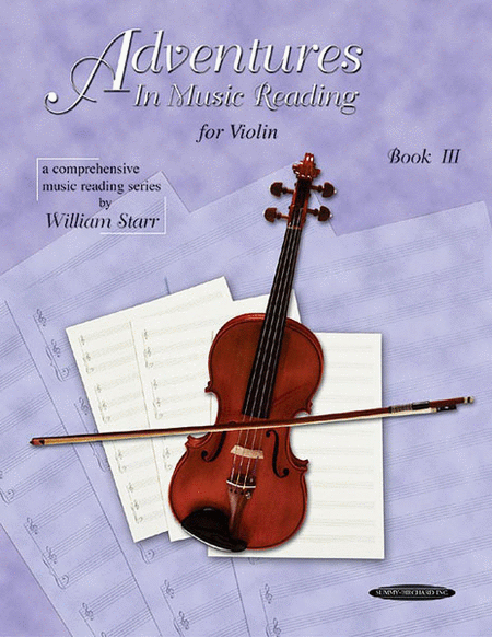 Adventures in Music Reading for Violin, Book 3