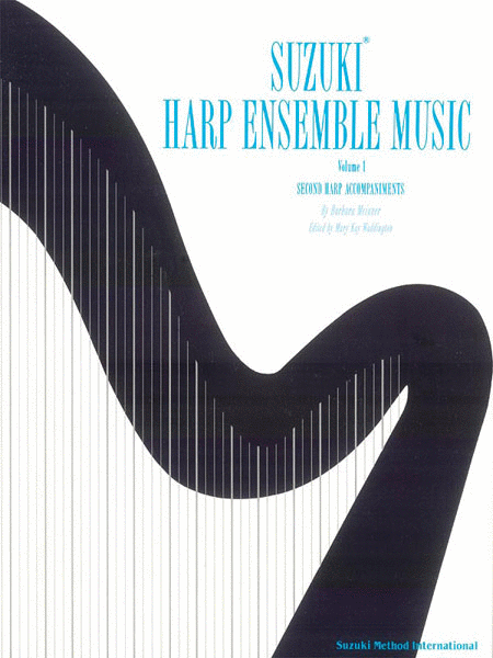 Suzuki Harp Ensemble Music Volume 1