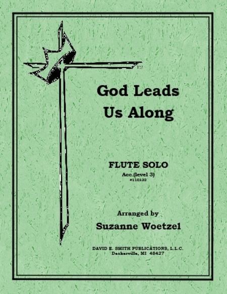God Leads Us Along