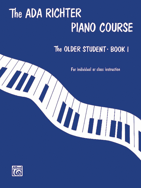 Ada Richter Piano Course -- The Older Student, Book 1