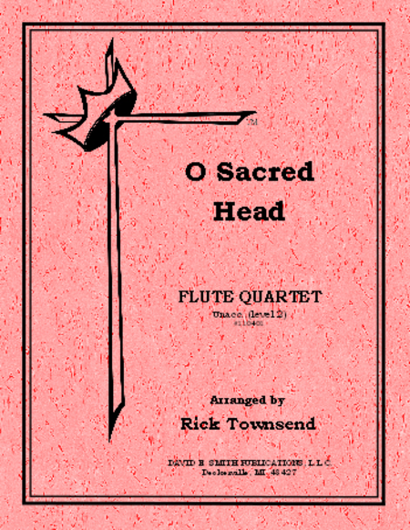 O Sacred Head (unaccompanied)
