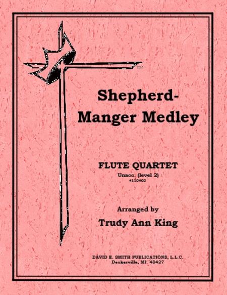 Shepherd & Manger Medley (unaccompanied)
