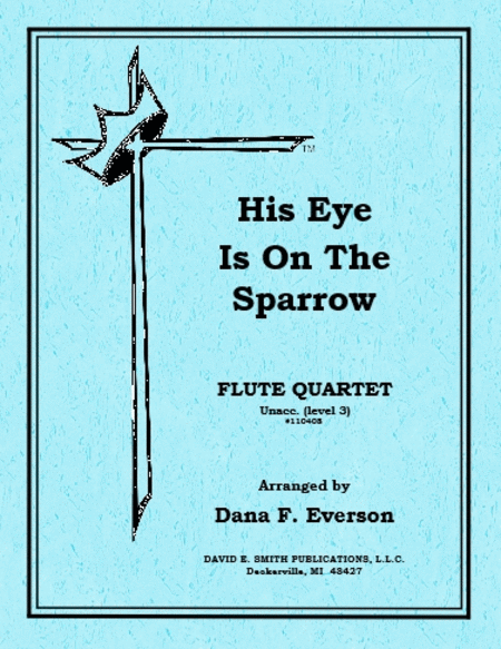 His Eye Is On The Sparrow (unaccompanied)