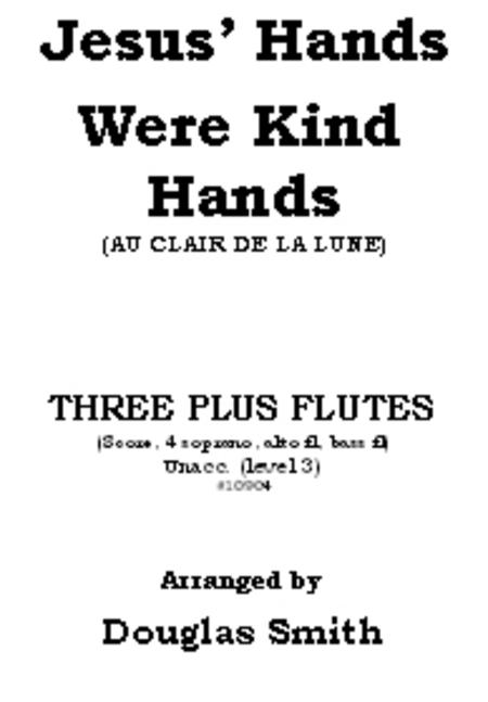 Jesus' Hands Were Kind Hands
