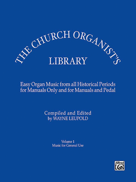 The Church Organist's Library - Volume 1