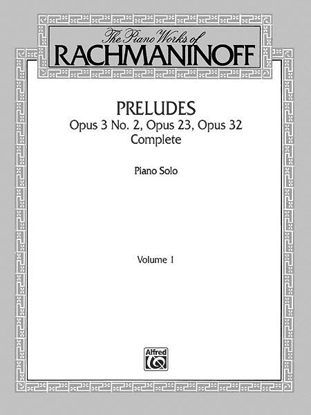 The Piano Works of Rachmaninoff, Volume 1