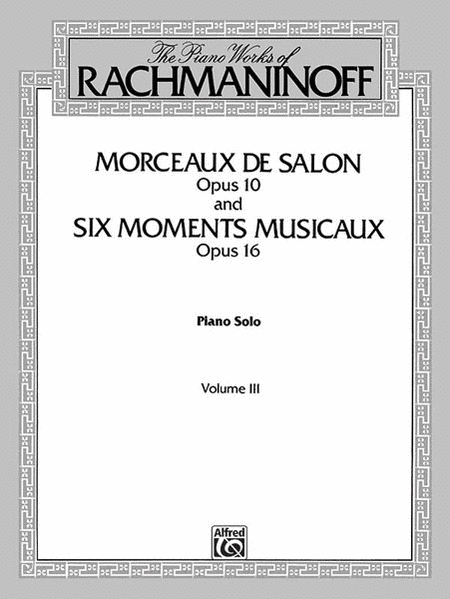 The Piano Works of Rachmaninoff, Volume 3