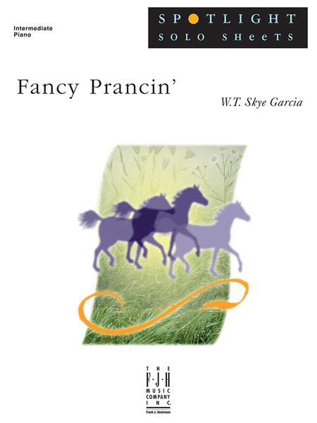 Fancy Prancin'