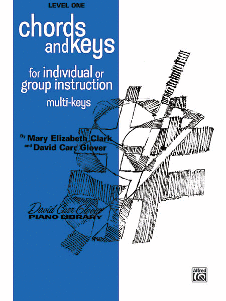 Chords And Keys Level One For Individual Or Group Instruction