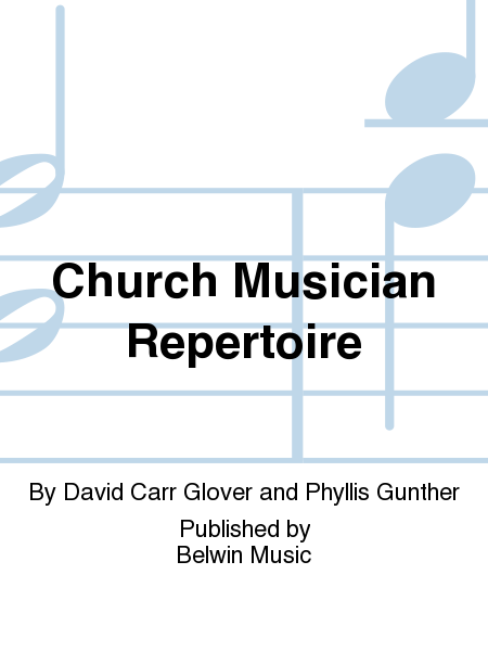 Church Musician Repertoire