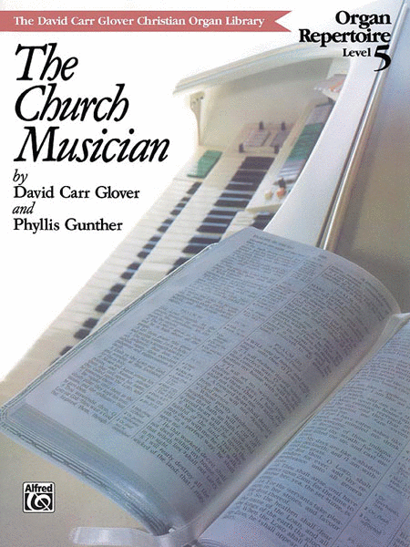 Church Musician Organ Repertoire