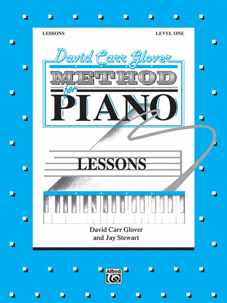 David Carr Glover Method for Piano Lessons