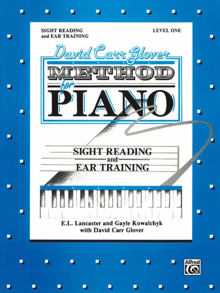 David Carr Glover Method For Piano Sight Reading & Ear Training Level One