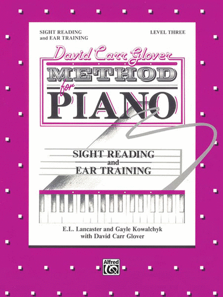 David Carr Glover Method for Piano Sight Reading and Ear Training