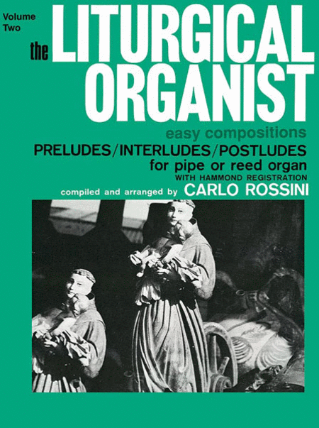 The Liturgical Organist, Volume 2