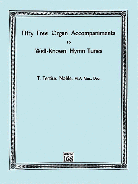 Free Organ Accompaniments to 50 Hymns