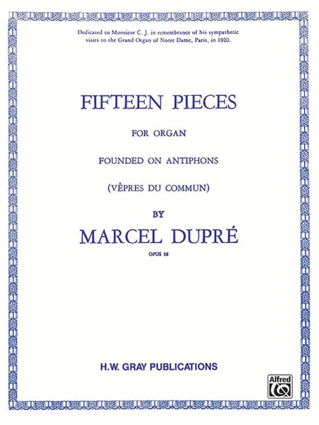 Fifteen Pieces (Vepres du Commun), Op. 18 (Complete)