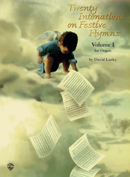 Twenty Intonations on Festive Hymns, Volume 1